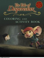 The Tale of Despereaux Movie Tie-In: Coloring and Activity Book - Candlewick Press