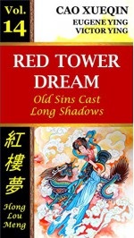 Red Tower Dream: Vol. 14: Old Sins Cast Long Shadows - Xueqin Cao, Victor Ying, Eugene Ying