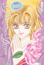 Phantom Dream, Volume 2 - Natsuki Takaya