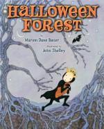 Halloween Forest - Marion Dane Bauer, John Shelley