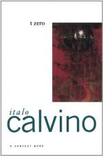 t zero (A Harvest/HBJ BookH) - Italo Calvino, William Weaver
