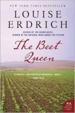 The Beet Queen - Louise Erdrich