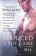 Seduced by The Game - Bianca Sommerland, Cassandra Carr, Toni Aleo, Cindy Carr, Jami Davenport, Jaymee Jacobs, Catherine Gayle, Nikki Worrell, V. L. Locey