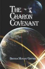 The Charon Covenant - Brenda Munday Gifford