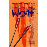The Cry of the Wolf - Melvin Burgess, Amy Cohn