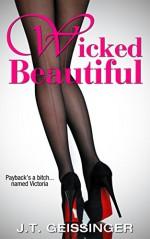 Wicked Beautiful - J.T. Geissinger