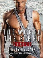 The Worth the Fight Series 3-Book Bundle: Against the Cage, Full Contact, Below the Belt - Sidney Halston