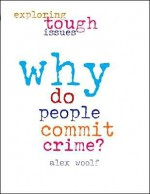 Why Are People Terrorists? - Alex Woolf, Alex Woolfe