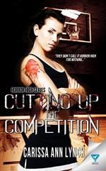 Cutting Up The Competition (Horror High Series Book 2) - Carissa Ann Lynch