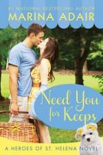Need You for Keeps - Marina Adair