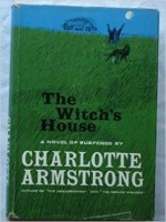 The Witch?s House - Charlotte Armstrong