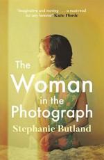 The Woman in the Photograph - Stephanie Butland
