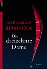 Die Dreizehnte Dame - José Carlos Somoza, Elisabeth Müller