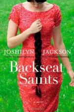 Backseat Saints - Joshilyn Jackson