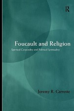 Foucault and Religion - Jeremy R. Carrette