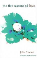 The Five Seasons of Love - Joao Almino, Elizabeth Jackson