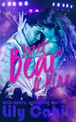 Sweet Bear O' Mine (Wild Harts: Rockstar Shifters Book 1) - Lily Cahill