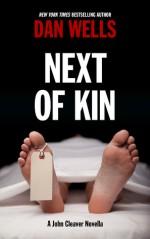 Next of Kin - Dan Wells