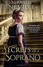 Secrets of a Soprano - Miranda Neville