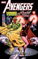 Avengers: Vision and the Scarlet Witch - A Year In The Life (Vision and the Scarlet Witch (1985-1986)) - Richard Howell, Steve Englehart, Al Milgrom