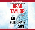 No Fortunate Son - Brad Taylor