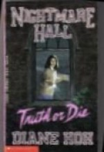 Truth or Die - Diane Hoh