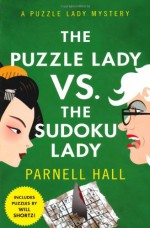 The Puzzle Lady vs. The Sudoku Lady - Parnell Hall