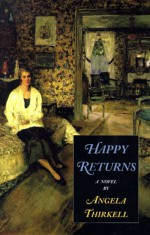 Happy Returns: A Novel - Angela Thirkell