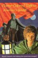 Flame-Colored Taffeta - Rosemary Sutcliff