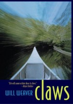 Claws - Will Weaver