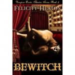 Bewitch - Felicity E. Heaton