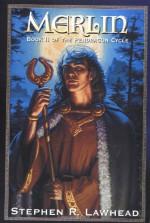 Merlin - Stephen R. Lawhead