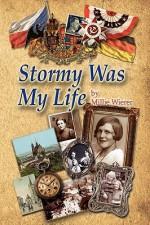 Stormy Was My Life - Millie Wierer