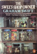 The Sweet-Shop Owner - Graham Swift