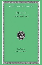 On the Special Laws, Book 4. on the Virtues. on Rewards and Punishments - Philo of Alexandria, F.H. Colson