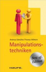Manipulationstechniken: TaschenGuide (Haufe TaschenGuide) (German Edition) - Andreas Edmüller, Thomas Wilhelm