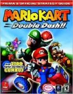 Mario Kart: Double Dash!! (Prima's Official Strategy Guide) - David Hodgson