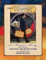 The Pullman Porter by Vanita Oelschlager (2014-02-01) - Vanita Oelschlager