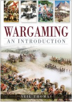 Wargaming: An Introduction - Neil Thomas