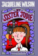 My Sister Jodie - Jacqueline Wilson