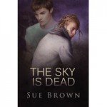 The Sky Is Dead - Sue Brown