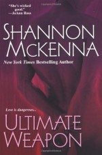 Ultimate Weapon - Shannon McKenna