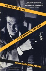 Shoot the Piano Player - David Goodis