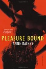 Pleasure Bound - Anne Rainey