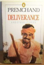 Deliverance and Other Stories - Munshi Premchand