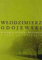 W stepie, ostach i burzanie i inne opowiadania - Włodzimierz Odojewski