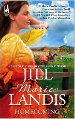 Homecoming - Jill Marie Landis