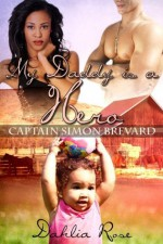 My Daddy is a Hero 4 - Dahlia Rose