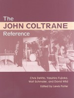 The John Coltrane Reference - Chris DeVito