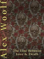 The Line Between Love and Death - Alex Woolf